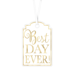 White Best Day Ever! Tags - 9 PKG/25