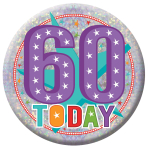 60 Today Holographic Badges 15cm - 6 PKG