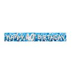 Happy 40th Birthday Foil Banners 2.7m - 12 PC