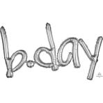 """""""B.Day"""" Freestyle Silver Phrase Balloons 33""""/83cm w x 22""""/55cm h G40 - 5 PC"""