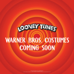 Warner Bros. Costumes coming soon!