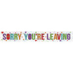 Sorry You're Leaving Holographic Foil Banners 2.7m - 12 PKG