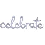 """""""Celebrate"""" Holographic Script Phrase Foil Balloons 59""""/149cm w x 20""""/50cm h P70 - 5 PC"""