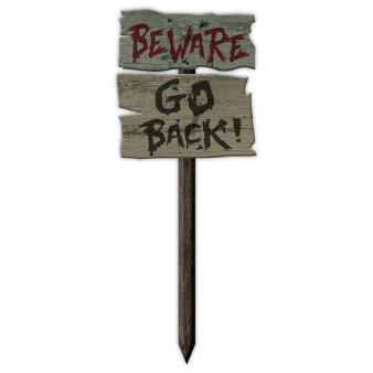Beware Go Back MDF Garden Signs 54cm x 20cm - 24 PC