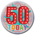 50 Today Holographic Badges 15cm - 6 PKG