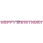 Pink Sparkling Celebration 70th Happy Birthday Prismatic Letter Banners 2.13m x 17cm - 12 PC