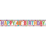 Multi Colour Happy 40th Birthday Holographic Foil Banners 2.7m - 12 PC