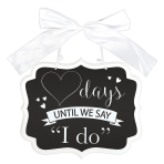"Wedding ""I Do"" Countdown Chalkboard MDF Signs 28cm x 23cm x 0.7cm - 6 PC"