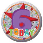 Happy 6th Birthday Holographic Badges 5.5cm - 12 PKG